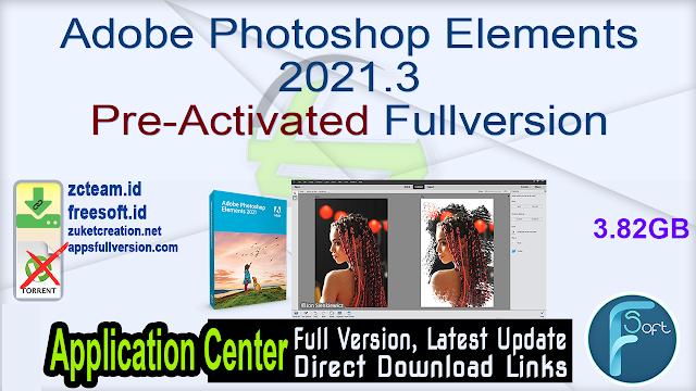 Adobe Photoshop Elements 2021.3 Pre-Activated Fullversion