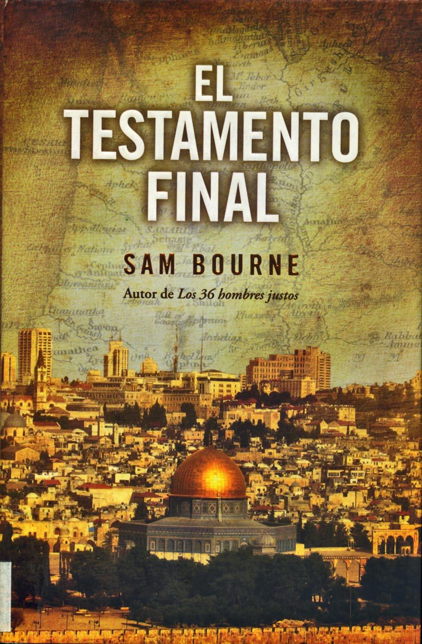 El testamento final - Sam Bourne