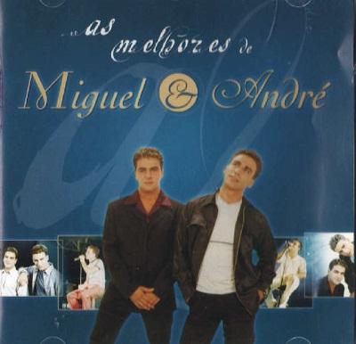 [CD] Miguel & André - As Melhores de Miguel & André (2001) *NaiPT*