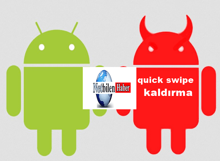 Android telefondan quick swipe silme ve kaldırma