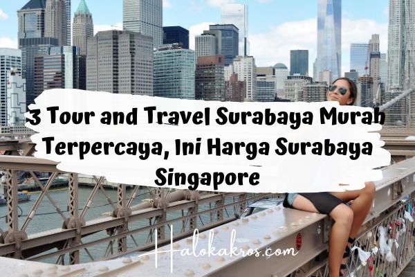 tour-and-travel-surabaya-murah
