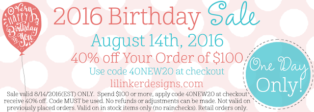 Lil' Inker Designs: Exciting One Day Birthday Sale!