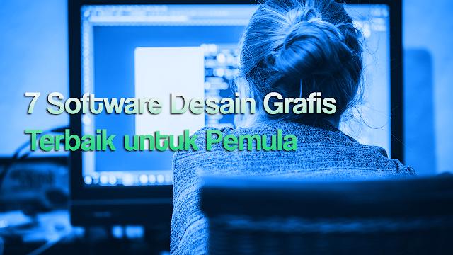 Software Desain Grafis Terbaik dan Terpopuler