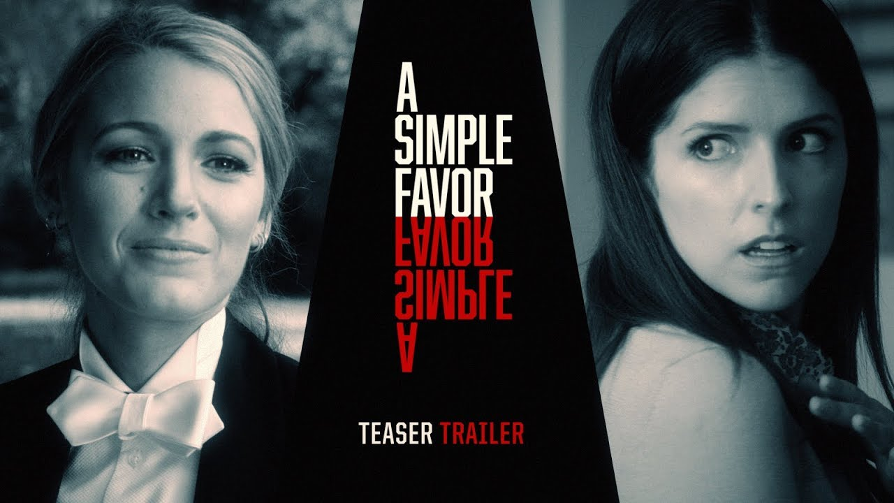 A Simple Favor (2018 Movie) Teaser Trailer - Anna Kendrick, Blake Lively