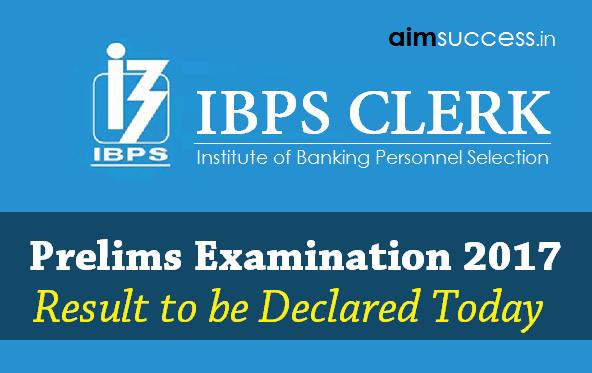 IBPS Clerk Prelims 2017 Result
