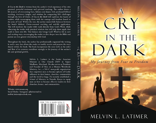 E-BOOK: A Cry In The Dark (My Journey From Fear To Freedom) - Melvin L. Latimer
