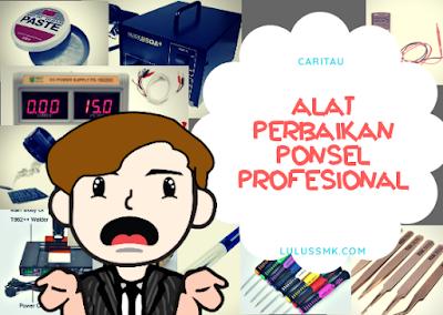 Daftar Peralatan Servis HP Profesional Apa Saja?