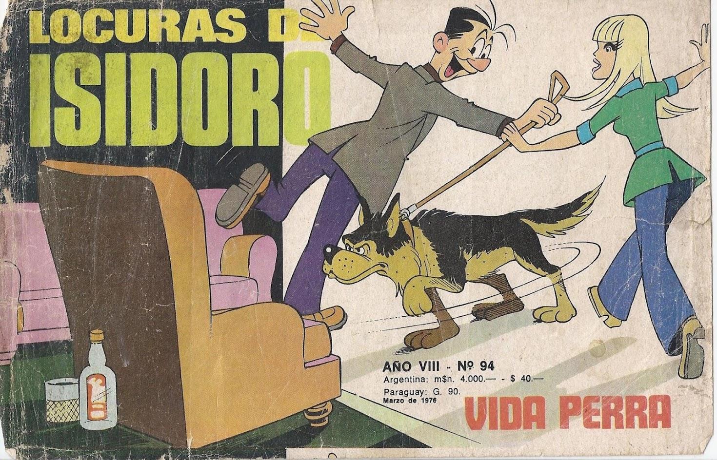 LOCURAS DE ISIDORO. VIDA DE PERRO