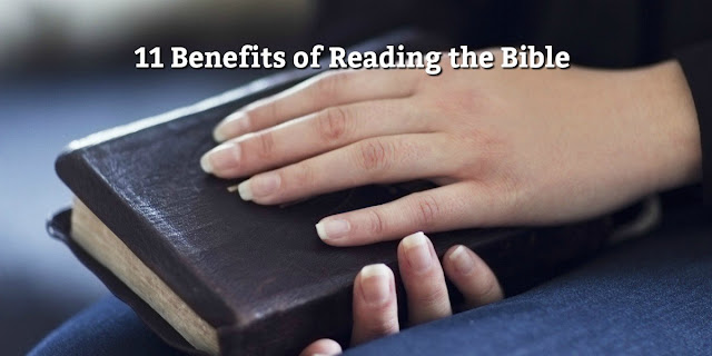 Reading offers benefits for all ages of brain development, but Bible reading takes it up a notch. See these 11 benefits. #BibleLoveNotes #Bible #Devotions