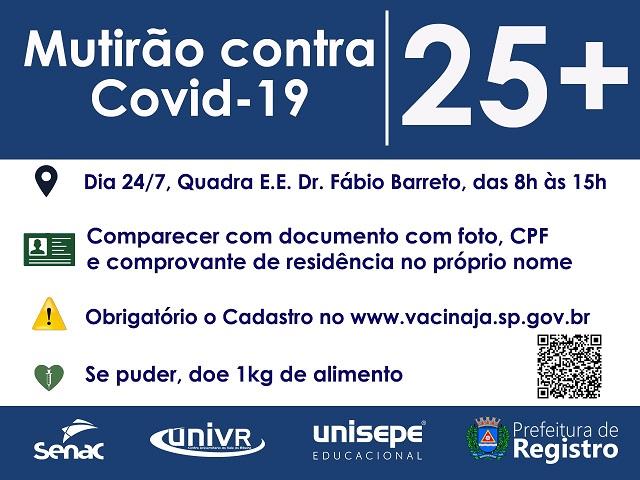 Central de Vacinação atende maiores de 25 anos em mutirão contra Covid-19 neste sábado 24/7