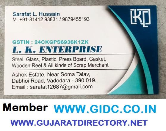 L K ENTERPRISE - 9879455193 All Kinds of Scrap Merchant MS, Mild Steel,  SS, Stainless Steel,  Glass, Plastic, Press Board, Gasket, Wooden Reel, ... GUJARAT VADODARA RAJKOT SURAT AHMEDABAD GIDC