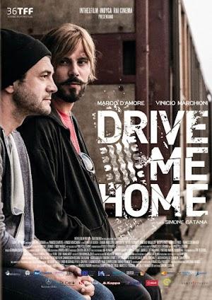 Drive Me Home - PELICULA - Italia - 2018