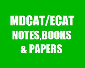 STEP, KIPS, NUST, UHS Entry Test Preparation Notes and Papers for MDCAT/ECAT