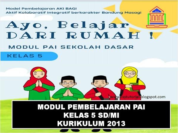Modul Pembelajaran Daring PAI Dan BP Kelas 5 SD/MI Kurikulum 2013 Tahun 2020