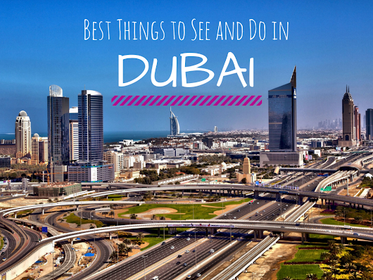 D is for DUBAI: Part of the #wanderlustseries ~ A Passion and A Passport | A Travel and Adventure Blog