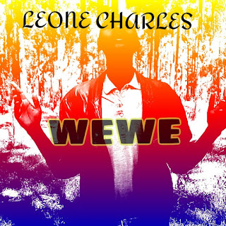 AUDIO | Leone Charles - WEWE mp3 | Download