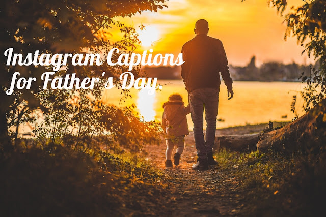 Instagram captions for Father's day 2020