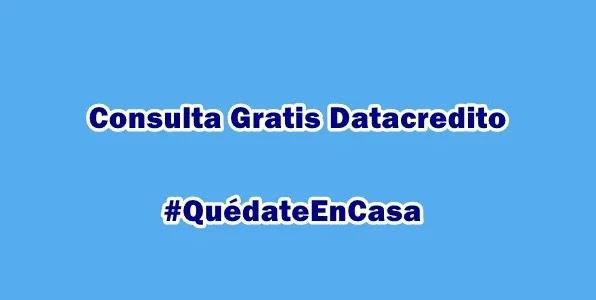Consultar Datacrédito gratis en Colombia rápido y fácil