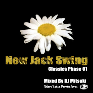 New Jack Swing Classics Phase 01 Mixed By DJ Mitsuki