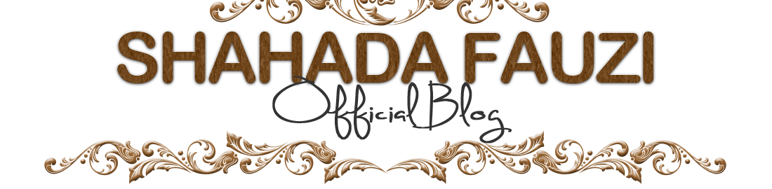 ♥Shahada Fauzi Official Blog♥