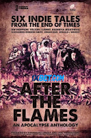 After The Flames An Apocalypse Anthology 2020 Dual Audio Hindi [Fan Dubbed] 720p HDRip