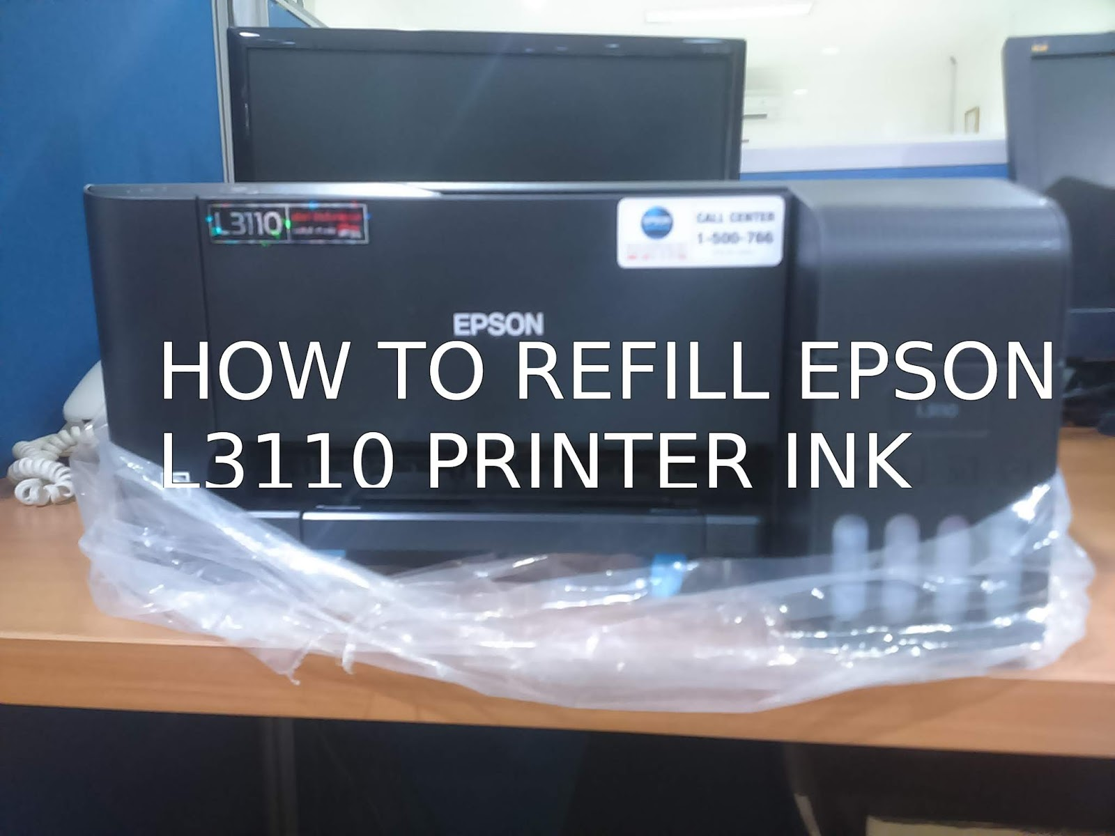 How to Fill the Epson L3110 Printer Ink - NEWBIE ADSVISOR