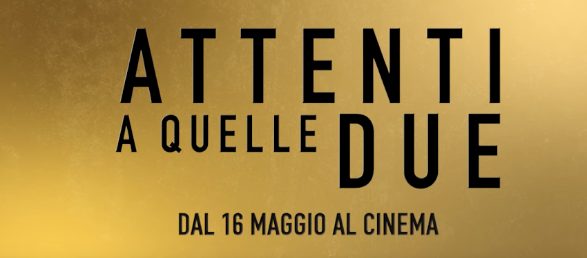 Attenti a quelle due - Spot 15""