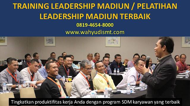 TRAINING MOTIVASI MADIUN ,  MOTIVATOR MADIUN , PELATIHAN SDM MADIUN ,  TRAINING KERJA MADIUN ,  TRAINING MOTIVASI KARYAWAN MADIUN ,  TRAINING LEADERSHIP MADIUN ,  PEMBICARA SEMINAR MADIUN , TRAINING PUBLIC SPEAKING MADIUN ,  TRAINING SALES MADIUN ,   TRAINING FOR TRAINER MADIUN ,  SEMINAR MOTIVASI MADIUN , MOTIVATOR UNTUK KARYAWAN MADIUN , MOTIVATOR SALES MADIUN ,    MOTIVATOR BISNIS MADIUN , INHOUSE TRAINING MADIUN , MOTIVATOR PERUSAHAAN MADIUN ,  TRAINING SERVICE EXCELLENCE MADIUN ,  PELATIHAN SERVICE EXCELLECE MADIUN ,  CAPACITY BUILDING MADIUN ,  TEAM BUILDING MADIUN  , PELATIHAN TEAM BUILDING MADIUN  PELATIHAN CHARACTER BUILDING MADIUN  TRAINING SDM MADIUN ,  TRAINING HRD MADIUN ,    KOMUNIKASI EFEKTIF MADIUN ,  PELATIHAN KOMUNIKASI EFEKTIF, TRAINING KOMUNIKASI EFEKTIF, PEMBICARA SEMINAR MOTIVASI MADIUN ,  PELATIHAN NEGOTIATION SKILL MADIUN ,  PRESENTASI BISNIS MADIUN ,  TRAINING PRESENTASI MADIUN ,  TRAINING MOTIVASI GURU MADIUN ,  TRAINING MOTIVASI MAHASISWA MADIUN ,  TRAINING MOTIVASI SISWA PELAJAR MADIUN ,  GATHERING PERUSAHAAN MADIUN ,  SPIRITUAL MOTIVATION TRAINING  MADIUN   , MOTIVATOR PENDIDIKAN MADIUN