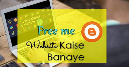 Free Me Website Kaise Banaye Complete Guide In Hindi.