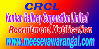 CRCL-Konkan Railway Corporation Limited Recruitment Notification
