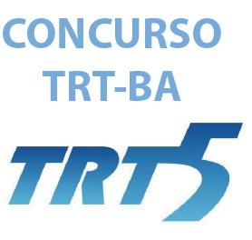 Concurso do TRT-5 BA 2018.