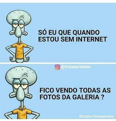 meme, humor, engraçado, melhor site de memes, memes 2019, memes brasil, memes br, eu na vida, zueira sem limites, humor negro, melhor site de humor, memes bo esponja