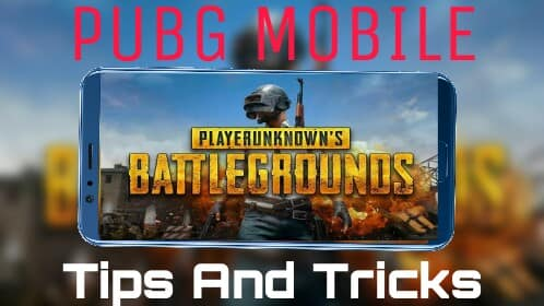 PUBG mobile टिप्स और चालें  [ PUBG mobile Tips and Tricks ]