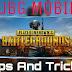 PUBG mobile टिप्स और चालें  [ PUBG mobile Tips and Tricks ]