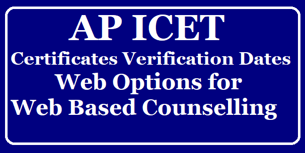 AP ICET Certificates Verification, Entry dates for Web Counselling (Web Options) @ apicet.nic.in /2019/08/AP-ICET-Certificates-Verification-Entry-dates-for-Web-Counselling-Web-Options-at-apicet.nic.in.html