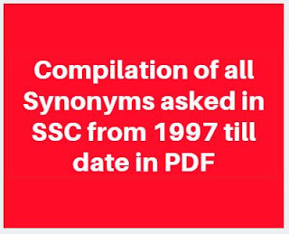 Compilation of all Synonyms asked in SSC from 1997 till date in PDF
