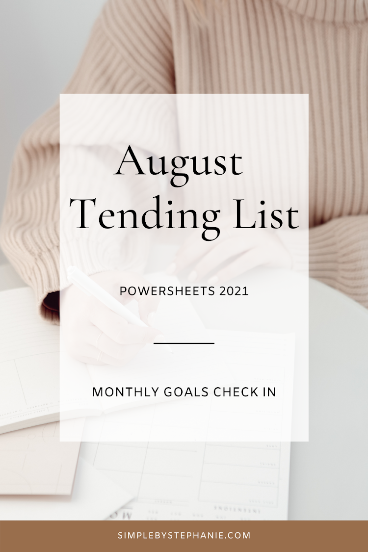 August Powersheets (Goal Check In)
