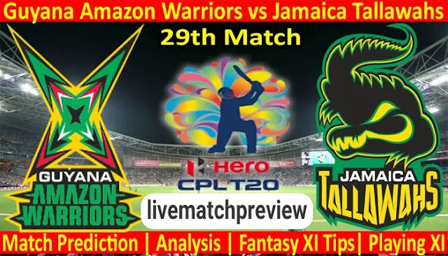 100 match prediction - Guyana Amazon Warriors vs Jamaica Tallawahs 29th Match CPL 2021 today match prediction. Who will win? Livematchpreview