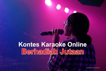 Kontes Karaoke Online Berhadiah Jutaan - Rupiah Bulan Oktober 2020