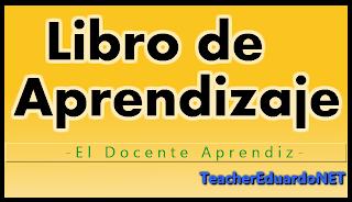 El Libro de Aprendizaje de Idioma es un recurso creado por el alumno para mejorar su experiencia de aprendizaje. El libro contiene la sección de vocabulario, frases o expresiones, gramática, lectura, escritura y diario. - Teacher Eduardo