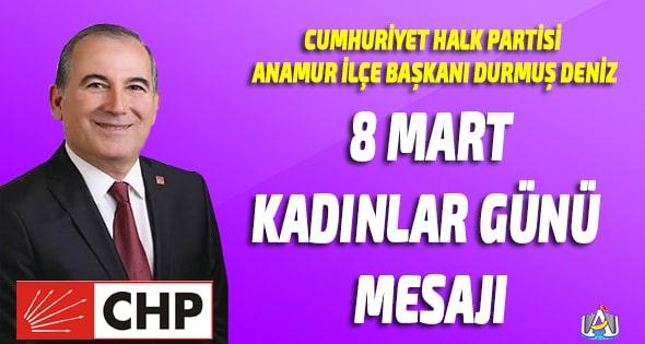 CHP ANAMUR,Durmuş Deniz,Anamur Haber,Anamur Haberleri,Anamur Son Dakika,SİYASET,