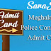 Meghalaya Police Constable Admit Card 2020 Download Hall Ticket megpolice.gov.in