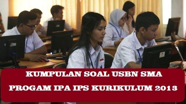 Latihan Soal Ujian Sekolah Sma Progam Ipa Ips Tahun 2021 K2013 Dan K2006 Dan Pembahasan Pdf Pendidikan Kewarganegaraan Pendidikan Kewarganegaraan