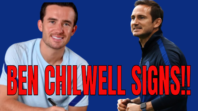 CHELSEA TRANSFERS | BEN CHILWELL SIGNS FOR CHELSEA | POST YOUR REACTIONS!