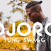 Video: Yung Swagg – Ojoro