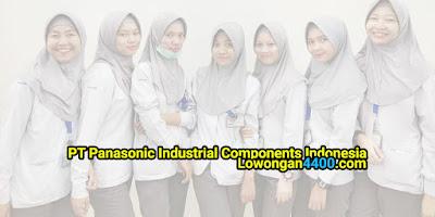 Lowongan Kerja PT Panasonic Industrial Components Indonesia (PICID) 2020
