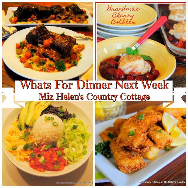 Whats For Dinner Next Week,2-16-20 at Miz Helen's Country Cottage