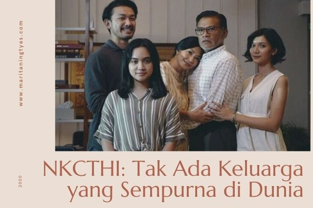 review NKCTHI - nanti kita cerita tentang hari ini