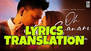 oh sanam lyrics in English   With Translation   – Tony Kakkar & Shreya Ghoshal