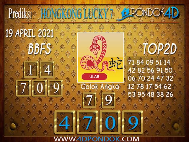 Prediksi Togel HONGKONG LUCKY7 PONDOK4D 19 APRIL 2021